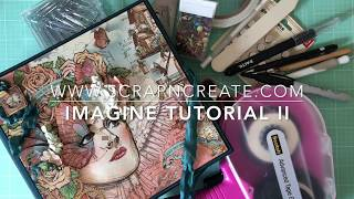 Graphic 45 Imagine Tutorials