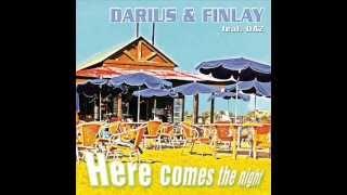Darius & Finlay - Here comes the night.
