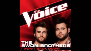 "The Swon Brothers: ""I Won't Back Down""   The Voice (Studio Version)"