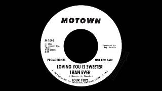 Four Tops - Loving You Is Sweeter Than Ever