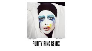"""Lady Gaga   """"Applause""""   Purity Ring Remix"""