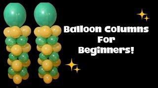 BALLOON COLUMNS FOR BEGINNERS
