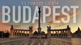 The ULTIMATE Guide To BUDAPEST! Everything You Need To Know!