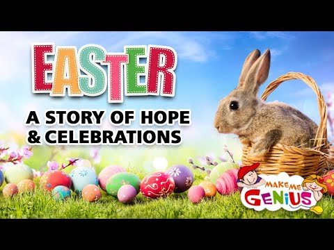 Easter 2020 - A story of Hope & Celebrations for Kids