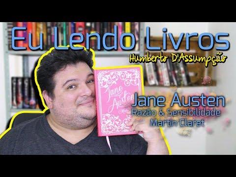 Eu Lendo Livros #06 - Razão e Sensibilidade, Jane Austen - Eu Leio Livros