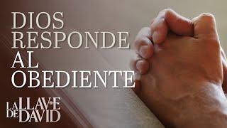 Dios responde al obediente