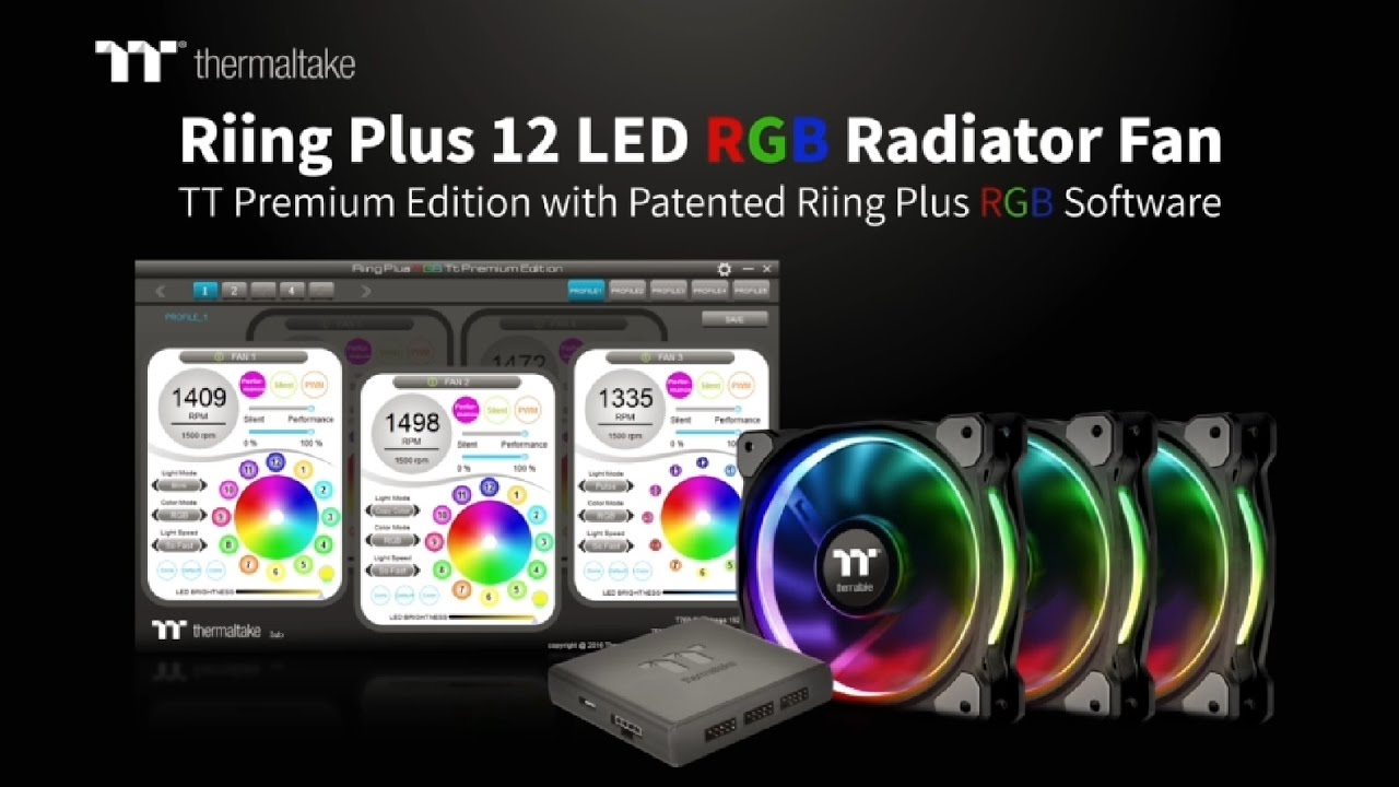 Thermaltake Riing Plus 12 LED RGB Radiator Fan TT Premium Edition Introduction. ‹ ›