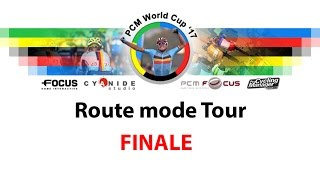 PCM WORLD CUP 2017 | Route Tour : FINALE