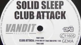 Solid Sleep - Club Attack (Tpod Mix By Paul Van Dyk) (High Quality Mp3)