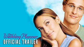THE WEDDING PLANNER - Official Trailer [2001] (HD)