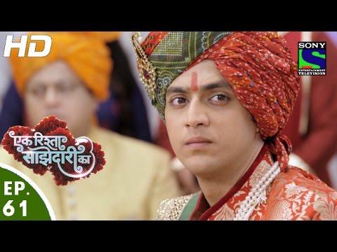 Ek Rishta Saajhedari Ka - एक रिश्ता साझेदारी का - Episode 61 - 31st October, 2016