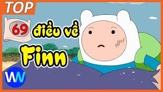 69 điều Bạn Cần Biết Về Finn The Human | Adventure Time