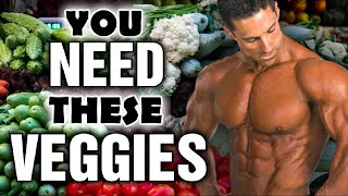 Get SHREDDED! The Top 5 Vegetables you should eat to get ripped!!!