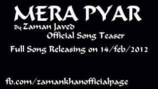 Mera Pyar Zaman Javed Official Song Teaser