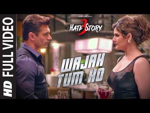 Download WAJAH TUM HO Full Video Song | HATE STORY 3 Songs | Zareen Khan, Karan Singh Grover | T-Series HD Video