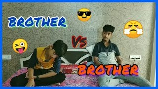 Brother Vs Brother | Bada bhai toh bada bhai Chota bhai Subhan Allah | Rohan, Chinmaya, Sourabh