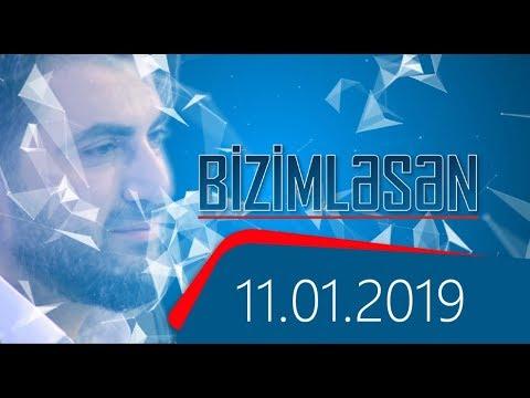 Bizimləsən (11.01.2019)
