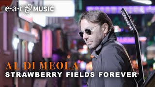 "Al Di Meola ""Strawberry Fields Forever"" (Official Video) New Album ""Across The Universe"""