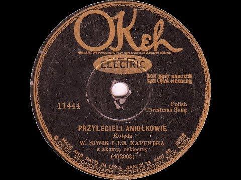 Polish 78rpm recordings, 1929. Okeh 11444. Przylecieli aniołkowie – Christmas carol