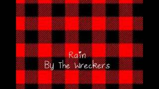 Rain by The Wreckers (Studio Version!)