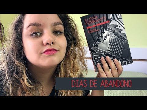 Resenha #25 Dias de abandono, de Elena Ferrante | Um livro intenso!