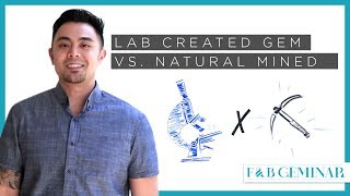 Lab Created Gems v. Mined Natural Gems - What's the Difference?