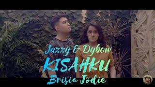 Brisia Jodie   Kisahku Cover By Jazzy & Dybow