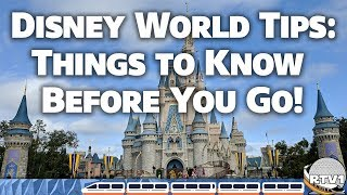Walt Disney World Tips 2019 - Things To Know Before You Go!!