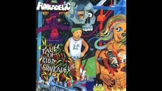Funkadelic I'm Never Gonna Tell It