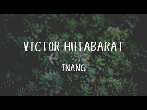 Victor Hutabarat - Inang  (Official Music Video) Mp3