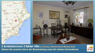 preview picture of video '3 Schlafzimmern 3 Bäder Villa zu verkaufen in La Romana, Alicante (Costa Blanca), Spain'