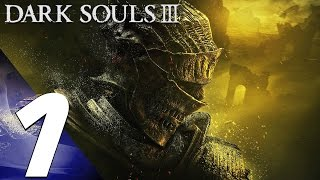 Dark Souls 3 - Gameplay Walkthrough Part 1 - Character Creation & Iudex Gundyr Boss