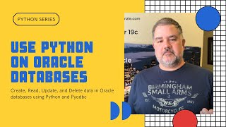 Python on Oracle DB - How to Use Python on Oracle Databases