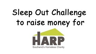 Sleep Out Challenge for Harp Southend