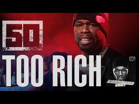 50 Cent - Too Rich (Official Music Video) Mp3