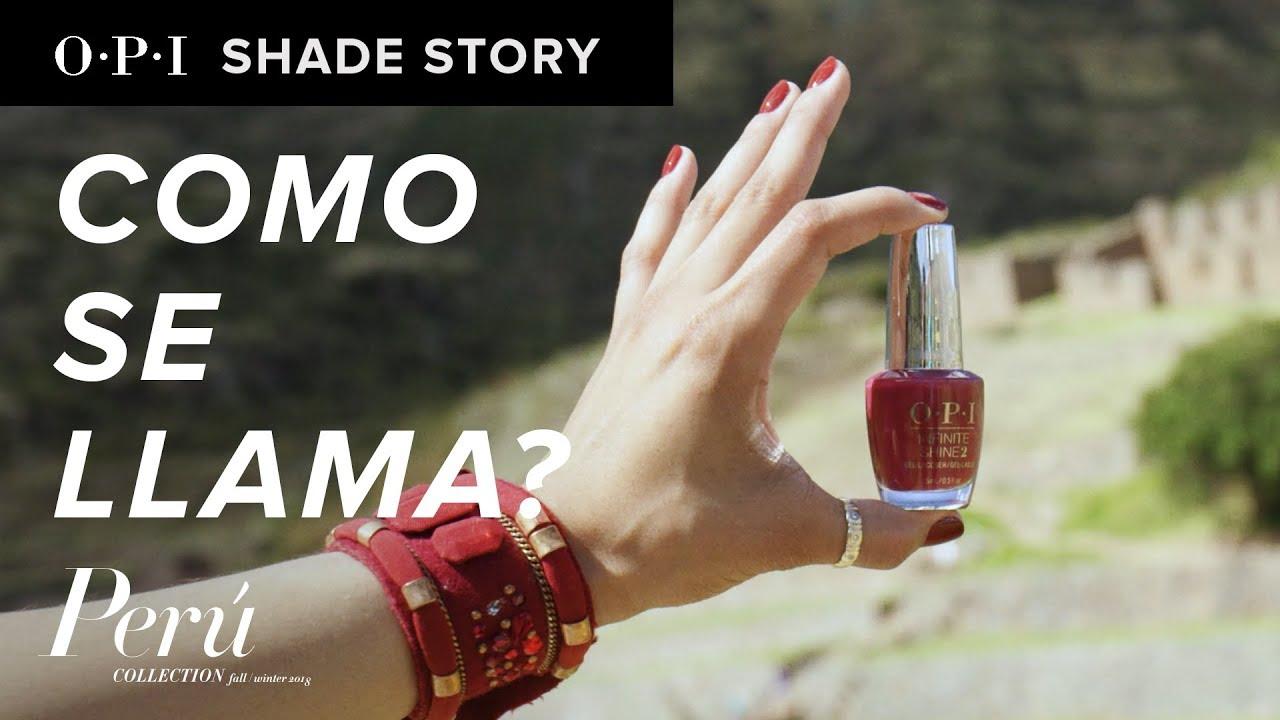 Video:Shade Story: Como Se Llama | OPI Peru