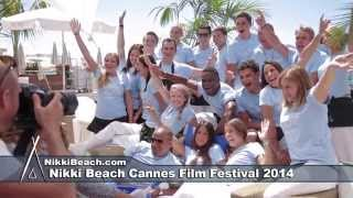 Nikki Beach Cannes Film Festival  Day 1