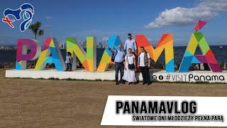 #panamavlog: To już XI dzień w Panamie
