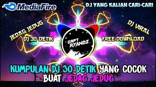 KUMPULAN BACKSOUND DJ 30 DETIK NO COPYRIGHT COCOK BUAT JEDAG...