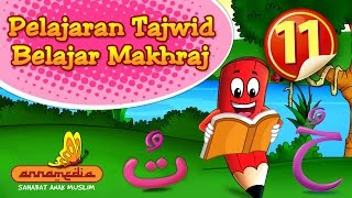 Pelajaran Tajwid 1 Belajar Makhraj