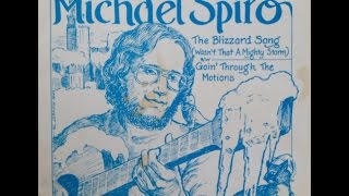 """Michael Spiro """"The Blizzard Song (Wasn't That A Mighty Storm)"""" 1978 Cleveland Ohio"""