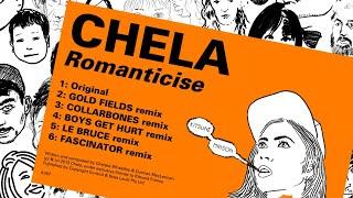 Chela - Romanticise (Collarbones remix)