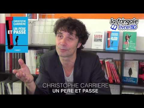 Vidéo de Christophe Carrière
