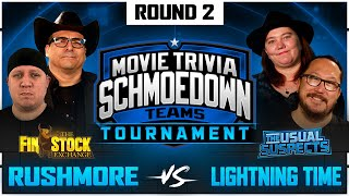 Rushmore v Lightning Time - Movie Trivia Schmoedown Teams Tournament by Schmoes Know