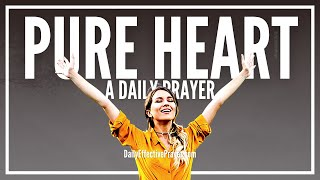 Prayer For a Pure Heart | Prayer For Purity