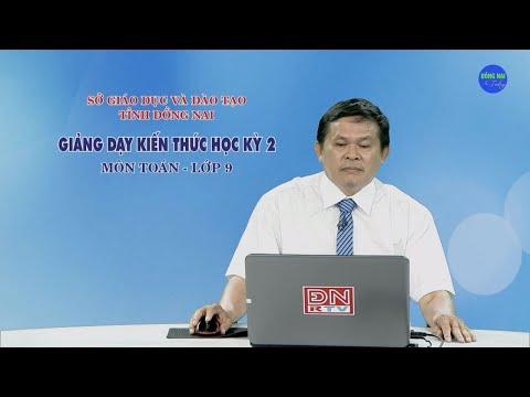 Ôn tập kiến thức HK1- Môn Toán - Lớp 9 (17-03-2020) - SGD&ĐT Đồng Nai