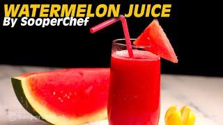 Watermelon Juice Recipe by SooperChef