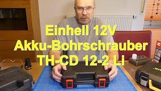 Einhell 12V Akku Bohrschrauber TH-CD 12-2 Li