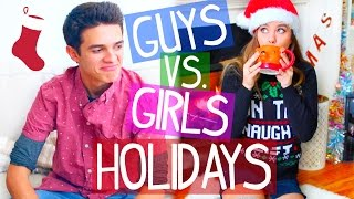 Guys VS. Girls During The Holidays! w/Brent Rivera