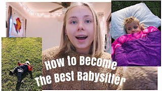 How to Become a Good Babysitter or Nanny!